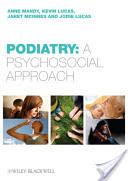 Podiatry: A Psychosocial Approach